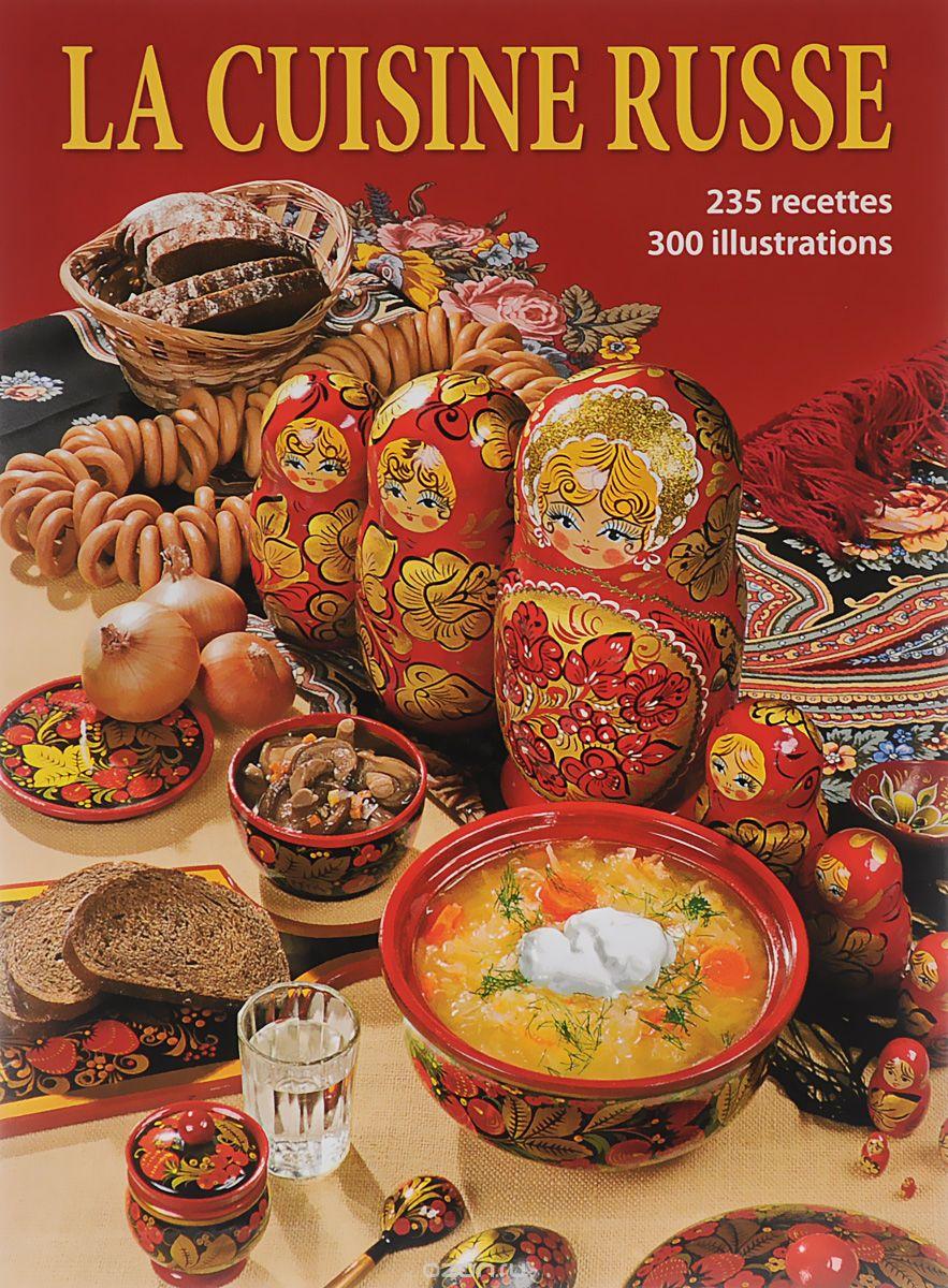 Livre La Cuisine Russe En Francais